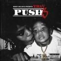 Trav - Push 3 mixtape cover art