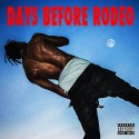 Travi$ Scott - Days Before Rodeo mixtape cover art