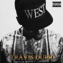 Travis Dupri - We$t mixtape cover art