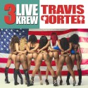 Travis Porter - 3 Live Krew mixtape cover art