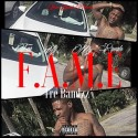 Tre Bandzz - F.A.M.E (For All My Equals) mixtape cover art