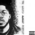 Tre Louis - Almost Perfect mixtape cover art