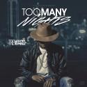Tre Ward - Too Many Nights mixtape cover art