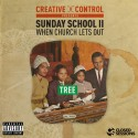 Tree - Sunday School II (When Church Lets Out) mixtape cover art