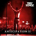 Trey Songz - Anticipation 2 mixtape cover art
