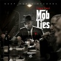 Trigga Racci - Mob Ties mixtape cover art