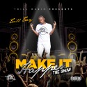 Trill Trey - Make It Happen (The Show) mixtape cover art