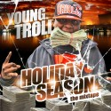 Troll - Holiday Season mixtape cover art