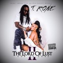 T.Rone - The Lord Of Lust 2 (The Cup Of Lust) mixtape cover art