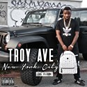 Troy Ave - New York City mixtape cover art