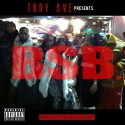 Troy Ave Presents - BSB mixtape cover art