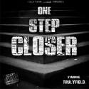 Trulyfield - One Step Closer mixtape cover art