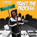 J Rosco - Trust The Process mixtape cover art