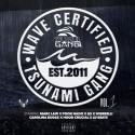 Tsunami Gang - Wave Certified mixtape cover art