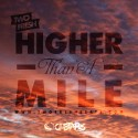 Two Fresh - Higher Than A Mile mixtape cover art