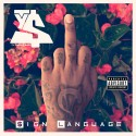TY$ - Sign Language mixtape cover art