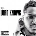 Tye - Lord Knows mixtape cover art