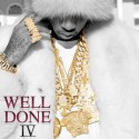 Tyga - Well Done 4 mixtape cover art