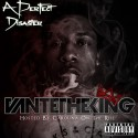 Vante The King - A Perfect Disaster (Hosted By Carolina On The Rise) mixtape cover art