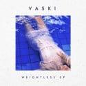 Vaski - Weightless EP mixtape cover art