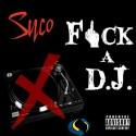 Vbe Syco - F*ck A DJ mixtape cover art