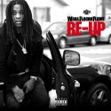 Waka Flocka Flame - Re-Up mixtape cover art