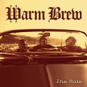 Warm Brew - The Ride mixtape cover art
