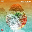 Wax Future - Keep The Memories mixtape cover art