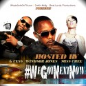 #WeGotNextNow (Hosted By Windsor Jones, G Cess & Miss Chee) mixtape cover art