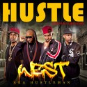 West - Hustle mixtape cover art