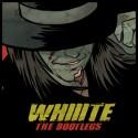 Whiiite - The Bootlegs mixtape cover art