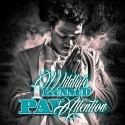 Wildlyfe 1Hunnud - Pay Attention mixtape cover art