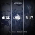 Will Brennan & The Block Beattaz - Young Man Blues mixtape cover art