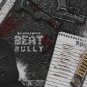WillThaRapper - Beat Bully 5 mixtape cover art