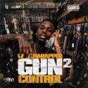 WillThaRapper - Gun Control 2 mixtape cover art