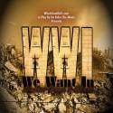 Windsor Jones & G Cess - We Want In mixtape cover art