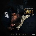 Wish - No Feelings mixtape cover art