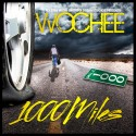 Wochee - 1000 Miles mixtape cover art