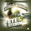 World Wonder - Eye Of The Storm mixtape cover art