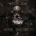 Wyclef Jean - April Showers mixtape cover art