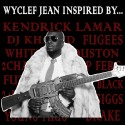 Wyclef Jean - Inspired By... mixtape cover art