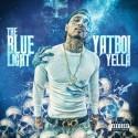 Yatboi Yella - The Blue Light mixtape cover art