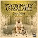 Yazier Belime - Emotionally Unavailable mixtape cover art