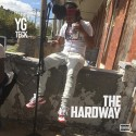 YG Teck - The Hardway mixtape cover art
