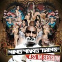 Ying Yang Twins - Ass In Session mixtape cover art