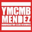 YMCMB Mendez mixtape cover art