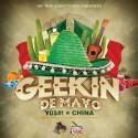 YO$#! & China - Geekin De Mayo mixtape cover art