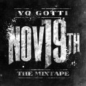 Yo Gotti - November 19th mixtape cover art