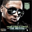 Young Chris & Cardiak - The Revival mixtape cover art