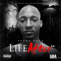 Young Dunk - Life After mixtape cover art